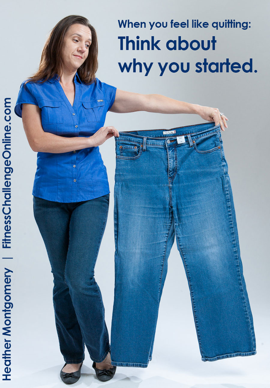 Weight loss struggles - think about why you started